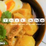 【Cooking Stories#03】暑い日にはビールに合う、魅惑のアジアンメニュー『ベトナム風豚角煮』を作ってみる!